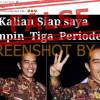 "[HOAKS atau FAKTA]: Gambar Presiden Jokowi ""Kalian Siap Saya Pimpin Tiga Periode"""