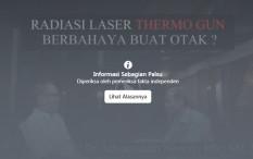 [HOAKS atau FAKTA]: Thermometer Gun Merusak Otak