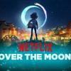 Sebelum Nonton, Simak 6 Karakter di Film Animasi 'Over the Moon'