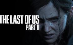 Intip Gameplay Terbaru dari The Last of Us Part II