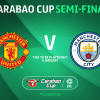 Derby Manchester Tersaji di Semifinal Piala Liga Inggris