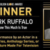 Mark Ruffalo Menang Golden Globe Kategori Aktor Film Serial/Film TV Terbatas
